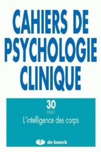 Cahiers de Psychologie Clinique 20081 - N.30 l'Intelligence des Corps