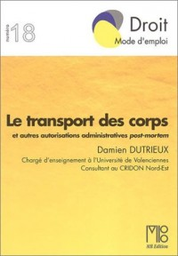 Le Transport des corps et autres autorisations administratives post-mortem
