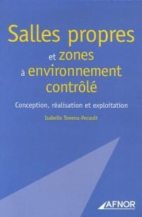 Salles propres et zones à environnement contrôlé : Conception, réalisation et exploitation