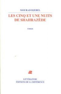 Les cinq et une nuits de Shahrazède