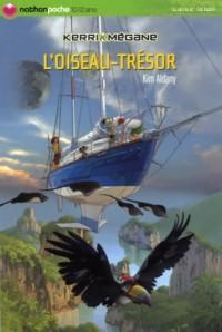 Kerri et Mégane : L'oiseau-trésor
