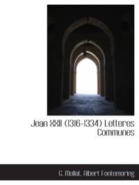 Jean XXII (1316-1334) Letteres Communes