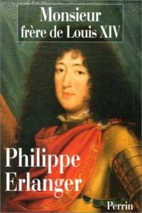 MONSIEUR FRERE DE LOUIS XIV