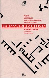Fernand Pouillon. Architecte