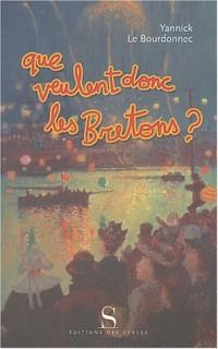 Que veulent donc les bretons?