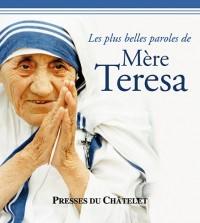 Les plus belles paroles de Mère Teresa