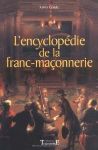 L'encyclopédie de la Franc-Maçonnerie