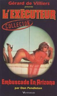 L'Executeur collector 31 : Embuscade en Arizona