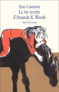 La Vie secrète d'Amanda K. Woods