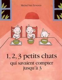 1, 2, 3 petits chats qui savaient compter jusqu'à 3