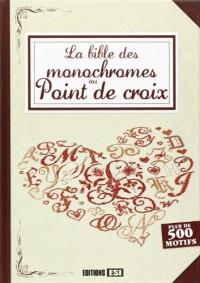La bible des monochromes au point de croix