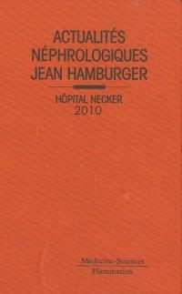 Actualités néphrologiques Jean Hamburger : Hôpital Necker