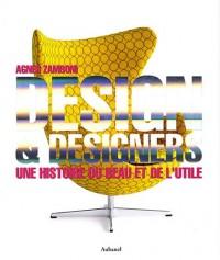 Design & designers : Une histoire du beau et de l'utile