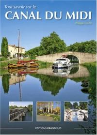 Tout savoir sur le Canal du Midi