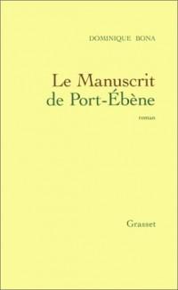 Le Manuscrit de Port-Ebène - Prix Renaudot 1998