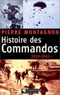 Histoire des Commandos, 1939-1943