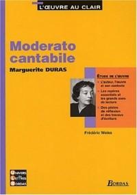 L'Oeuvre au clair : Moderato Cantabile