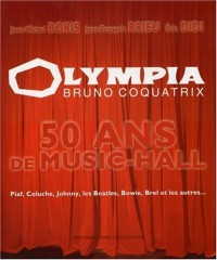 Olympia, Bruno Coquatrix