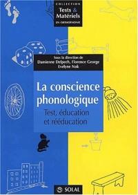 La conscience phonologique, test, education, rééducation