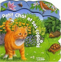 Petit Chat et ses copains