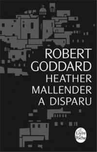 Heather Mallender a disparu (Edition noël 2013)