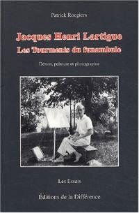 Jacques Henri Lartigue : Les tourments du funambule