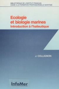 Ecologie et biologie marines : Introduction à l'halieutique