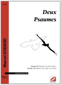 Deux Psaumes, pour choeur mixte a cappella