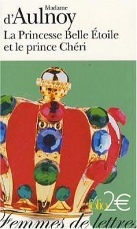 La Princesse Belle Etoile et le prince Chéri