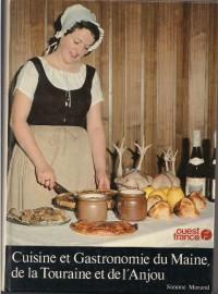 Cuisine et gastronomie du Maine, de la Touraine et de l'Anjou