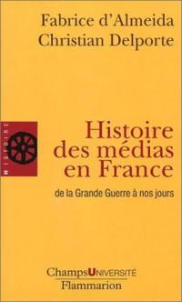 Histoire des médias en France - de la Grande Guerre à nos jours
