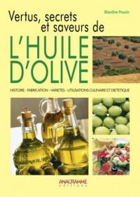 Vertus, secrets et saveurs de l'huile d'olive : Comment elle est devenue essentielle à notre santé et redécouverte dans notre cosmétique