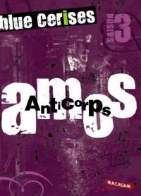 Blue cerises : Amos : Anticorps