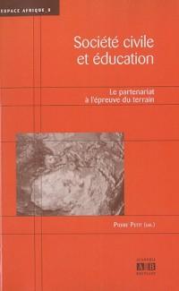 Société civile et éducation : Le partenariat à l'épreuve du terrain