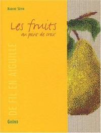 Les fruits au point de croix