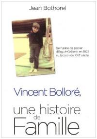 Vincent Bolloré : Une histoire de famille