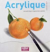 Acrylique : Une autre façon d'apprendre à peindre