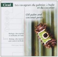 Les ravageurs du palmier à huile et du cocotier: Biologie, description et méthodes de lutte
