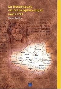 La litterature en francoprovencal avant 1700