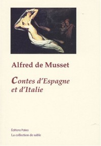 Contes d'Espagne et d'Italie : Oeuvres complètes, tome 1