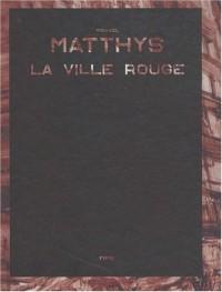 La Ville Rouge