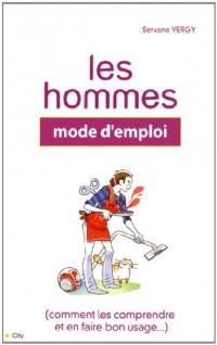 Les hommes : Mode d'emploi