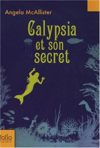 Calypsia et son secret