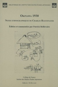 Okinawa 1930 : Notes ethnographiques de Charles Haguenauer