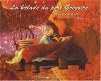Balade du Père Grégoire (la)