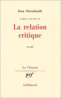 L'oeil vivant. 2, La relation critique