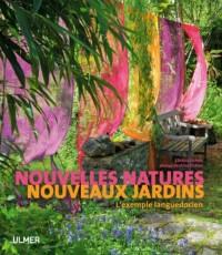 Nouvellles natures, nouveaux jardins : L'exemple languedocien
