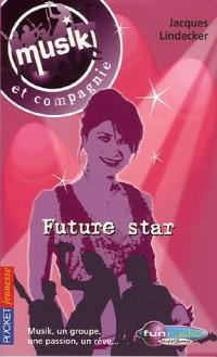 Musik et compagnie, Tome 4 : Future star