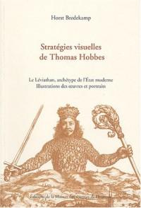 Stratégies visuelles de Thomas Hobbes : Le Léviathan, archétype de l'Etat moderne, illustration des oeuvres et portraits