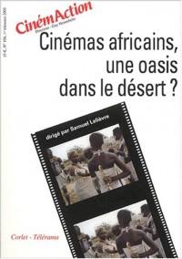 CinémAction N° 106 premier trimestre 2003 : Cinémas africains, une oasis dans le désert ?